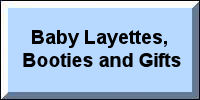 Baby Layettes, Booties & Gifts