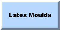 Latex Moulds