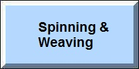 Spinning and Weaving