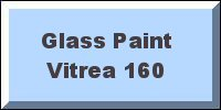 Vitrea 160 Glass Paint