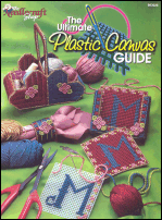 Ultimate Plastic Canvas Guide