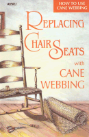 Replacing Chair Seats with Cane Webbing